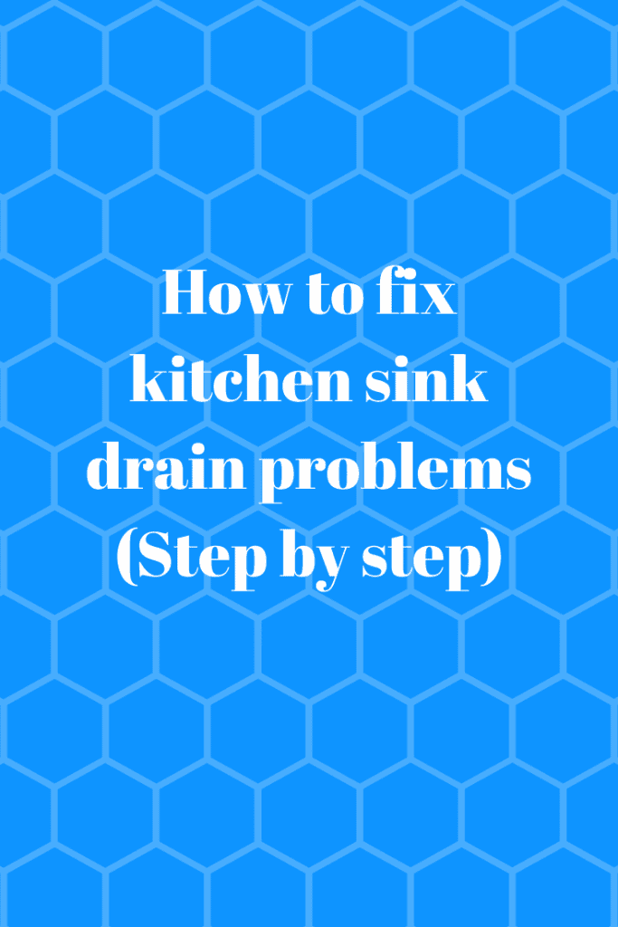 How to fix kitchen sink drain problems