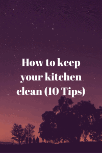 keep your kitchen clean (10 Tips)