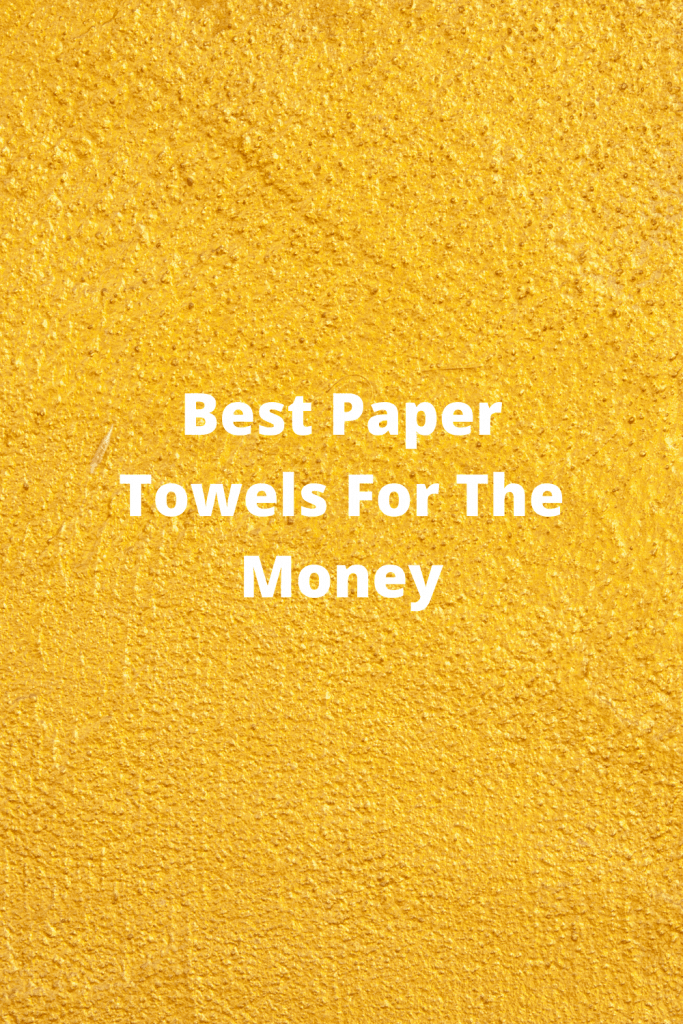 Paper Towels For The Money