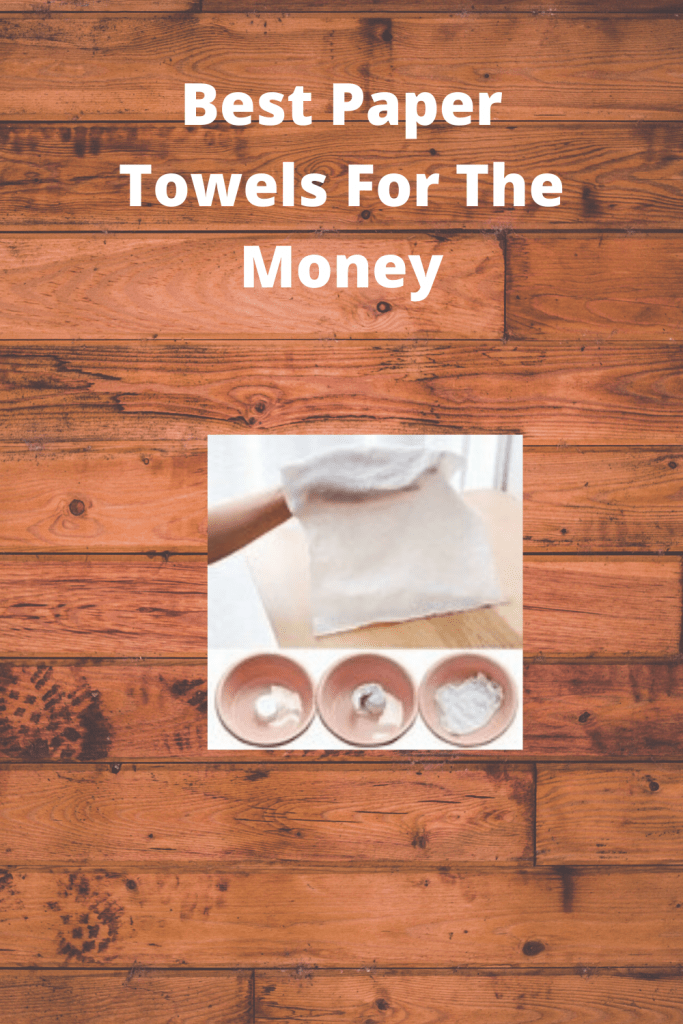Best Paper Towels For cleaning
