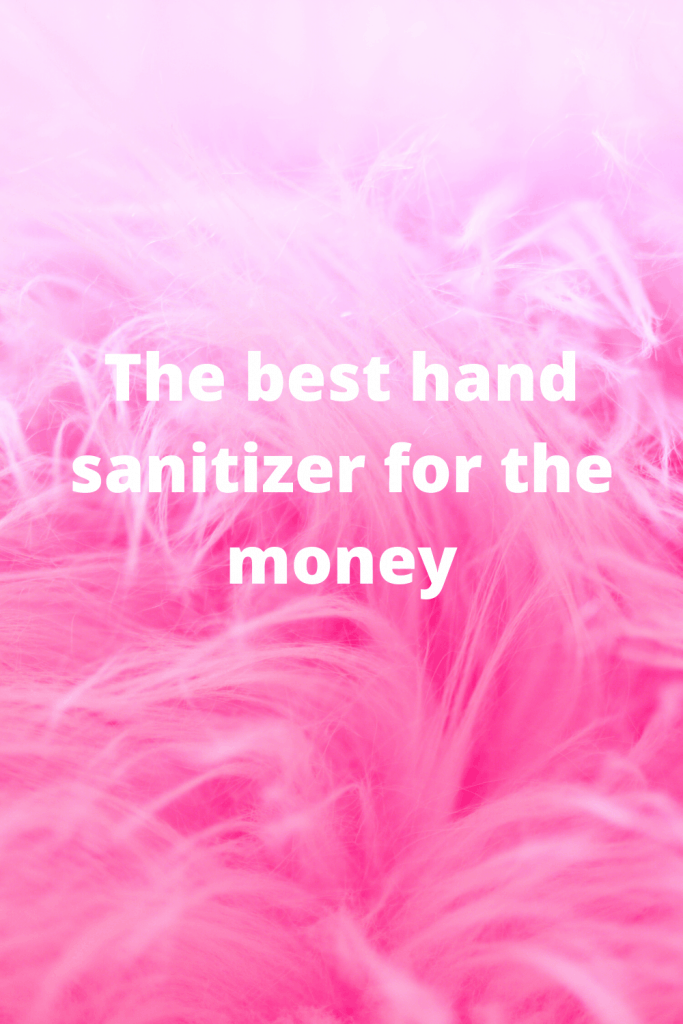 The best hand sanitizer for the money