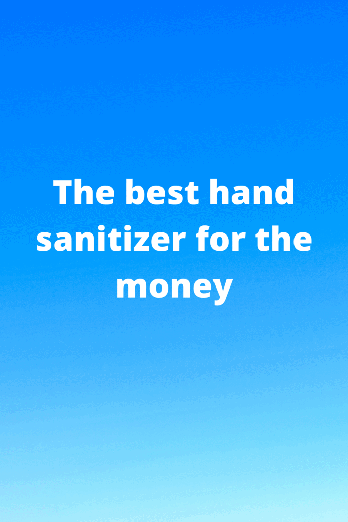 hand sanitizer for the money